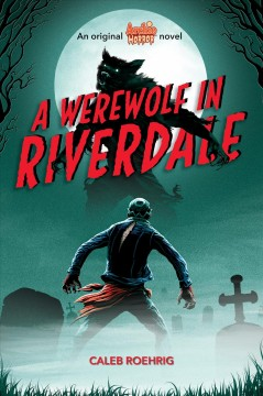 A Werewolf in Riverdale