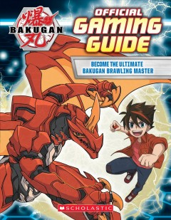Bakugan : Gaming Guide