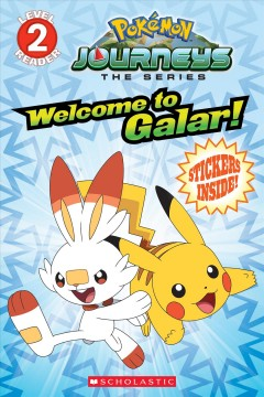 Welcome to Galar! (Poǩmon Level Two Reader)