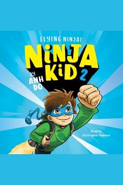 Flying ninja! [electronic resource].