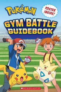 Pokaemon gym battle guidebook