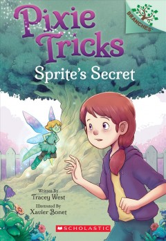 Sprite's secret / written by Tracey West ; illustrated by Xavier Bonet.