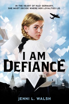 I am Defiance : a novel of WWII