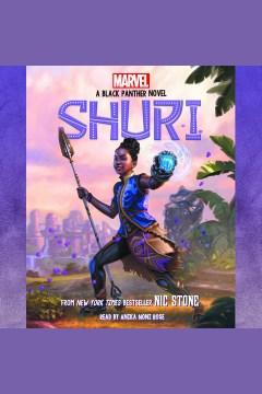 Shuri : a black panther novel #1 [electronic resource] / Nic Stone.