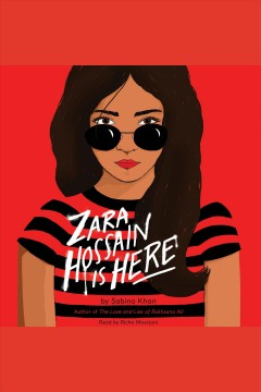 Zara Hossain is here [electronic resource] / Sabina Khan.