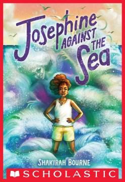 Josephine against the sea Shakirah Bourne
