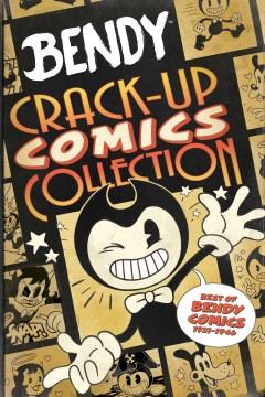 Bendy crack-up comics collection