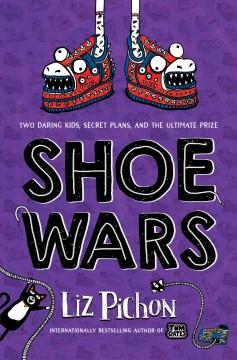 Shoe wars / by Liz Pichon.