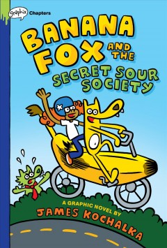Banana Fox 1 : Banana Fox and the Secret Sour Society