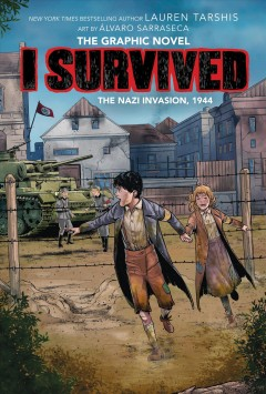 I Survived the Nazi Invasion, 1944 : The Graphic Novel
