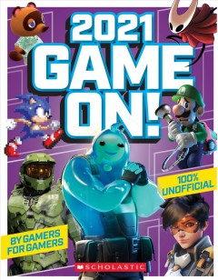 Game on! 2021 : the ultimate guide to gaming! / editor, Stuart Andrews.