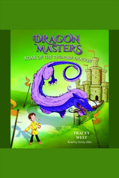 Roar of the thunder dragon [electronic resource] / Tracey West.