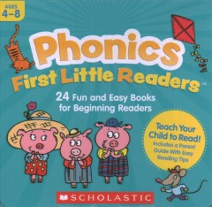 Phonics first little readers : 24 fun and easy books for beginning readers.