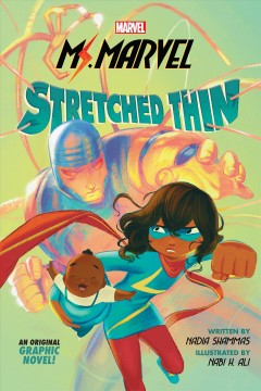 Ms. Marvel Stretched Thin