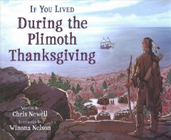 If you lived during the Plimoth Thanksgiving
