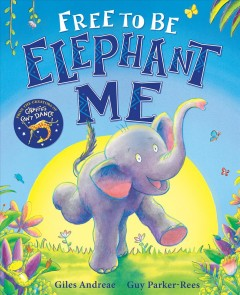 Free to Be Elephant Me
