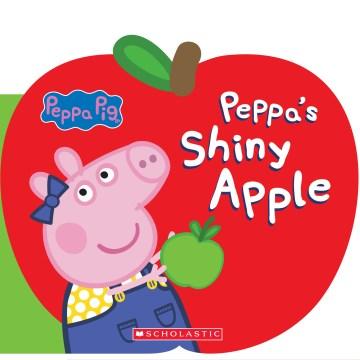 Peppa's Shiny Apple