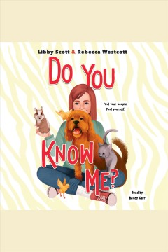 Do you know me? [electronic resource] / Libby Scott and Rebecca Westcott.