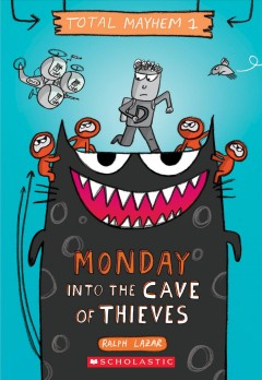 Monday : Into the Cave of Thieves