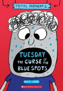 Tuesday : The Curse of the Blue Spots