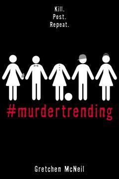 #MurderTrending Gretchen McNeil.