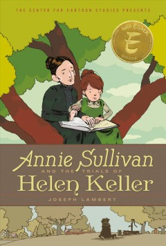 Annie Sullivan and the trials of Helen Keller Joseph Lambert.