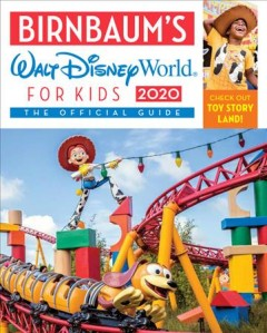 Walt Disney World for kids : the official guide 2020