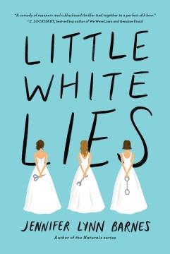 Little white lies Jennifer Lynn Barnes.