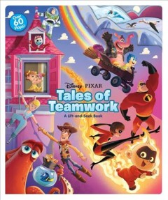 Disney-pixar Tales of Teamwork : A Lift-and-seek Book