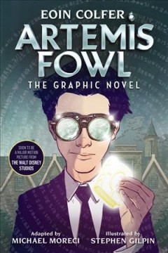 Eoin Colfer Artemis Fowl : The Graphic Novel