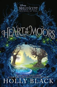 Heart of the moors / Holly Black.