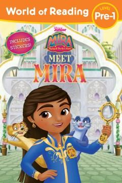 Mira, Royal Detective Meet Mira