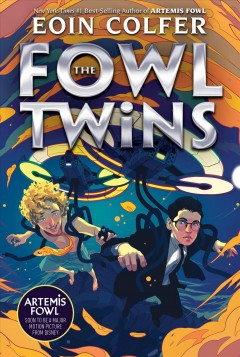 The Fowl twins Eoin Colfer.