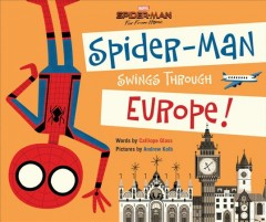 Spider-man Far from Home : Spider-man Swings Through Europe!