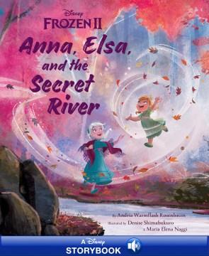 Frozen 2 picture book Andria Warmflash Rosenbaum.