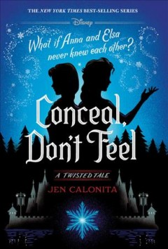 Frozen : Conceal, Don't Feel