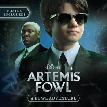 Artemis Fowl : A Fowl Adventure