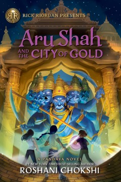 Aru Shah and the City of Gold Roshani Chokshi.