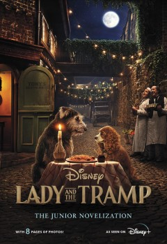 Lady and the tramp live action junior novel Disney Book Group.