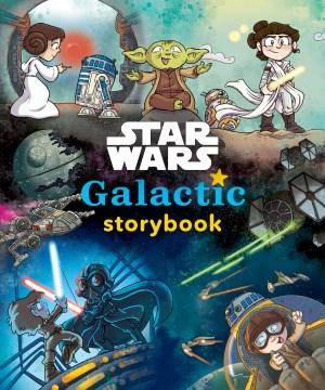 Star Wars Galactic Storybook