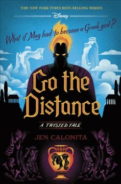 Go the Distance : A Twisted Tale