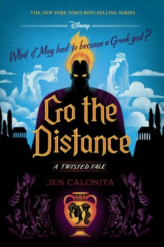 Go the distance : a twisted tale Jen Calonita.