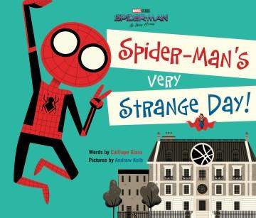 Spider-Man's Very Strange Day!