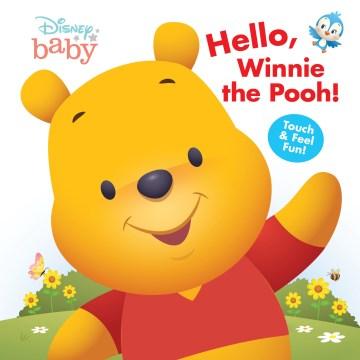 Disney Baby Hello, Winnie the Pooh!