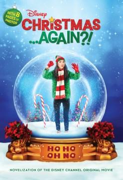 Christmas . . . Again?!