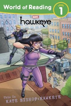 This Is Kate Bishop Hawkeye