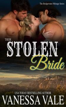 Their stolen bride Vanessa Vale.