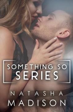 Something So Series Natasha Madison.