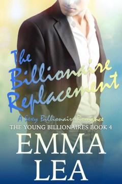 The billionaire replacement Emma Lea.