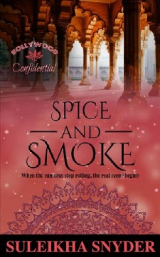 Spice and smoke Suleikha Snyder